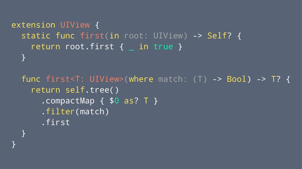 extension UIView { static func first(in root: U...