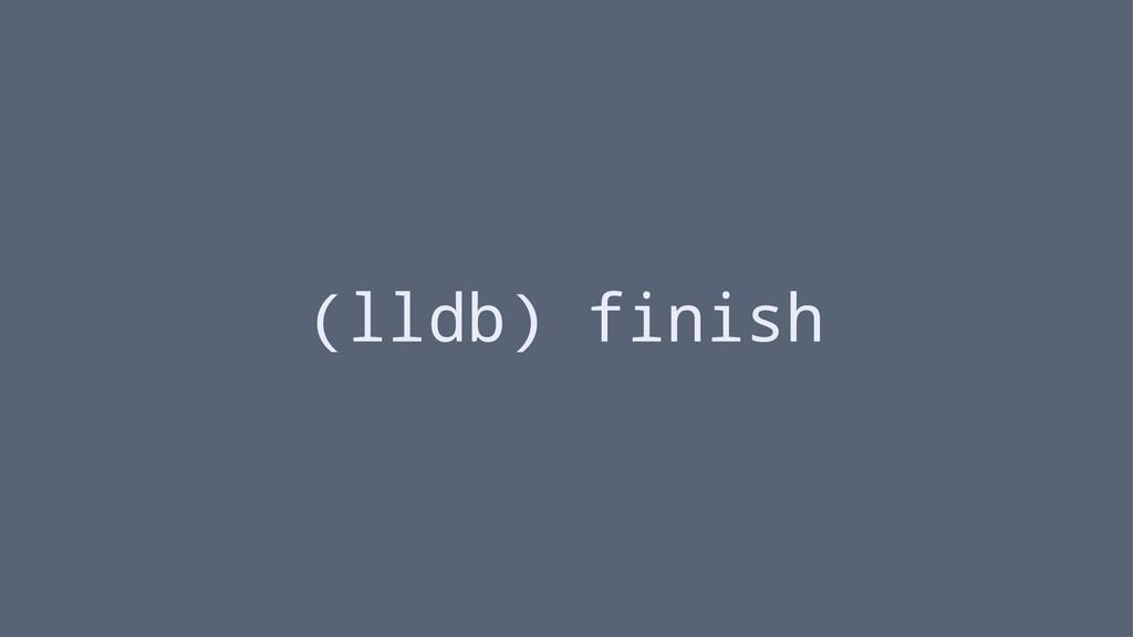 (lldb) finish