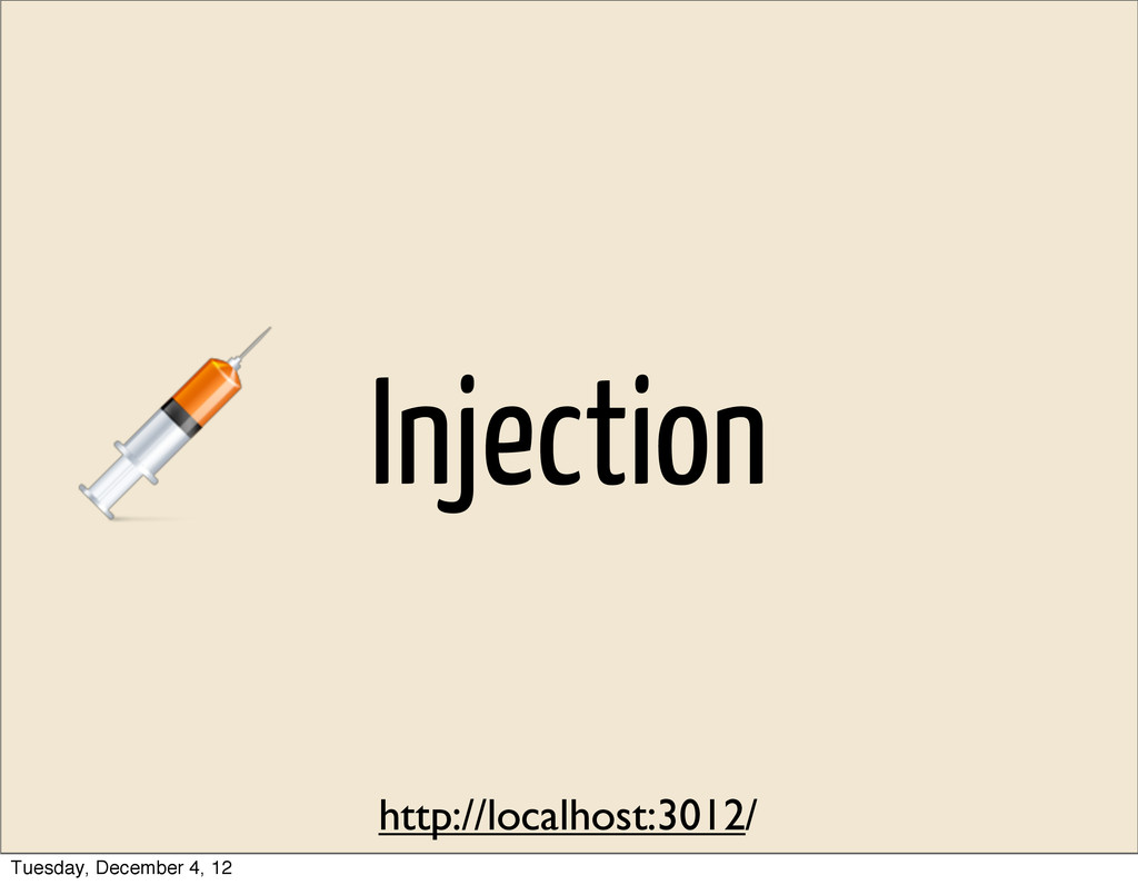 Injection http://localhost:3012/ Tuesday, Decem...