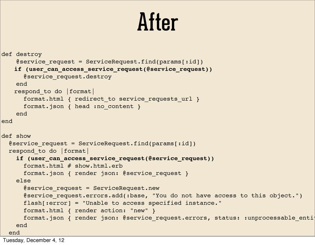 After def destroy @service_request = ServiceReq...