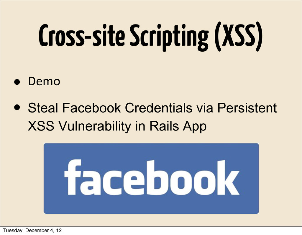 Cross-site Scripting (XSS) • Demo • Steal Faceb...