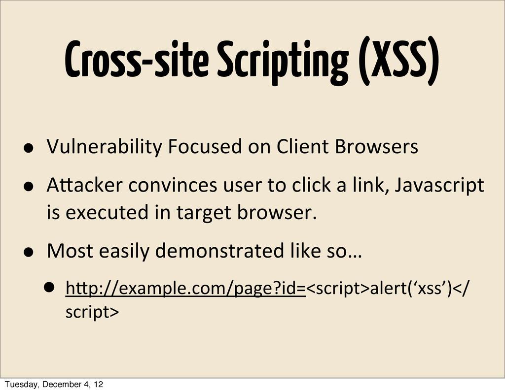 Cross-site Scripting (XSS) • Vulnerability Foc...