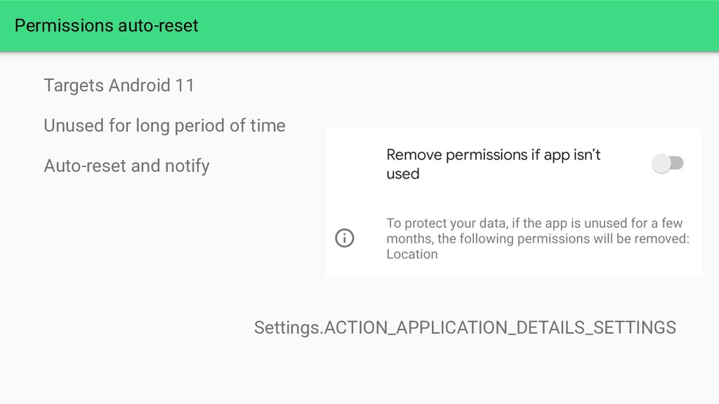 Permissions auto-reset Targets Android 11 Unuse...