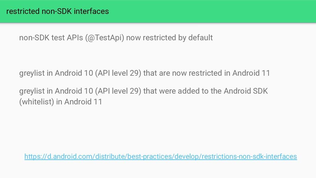 restricted non-SDK interfaces non-SDK test APIs...