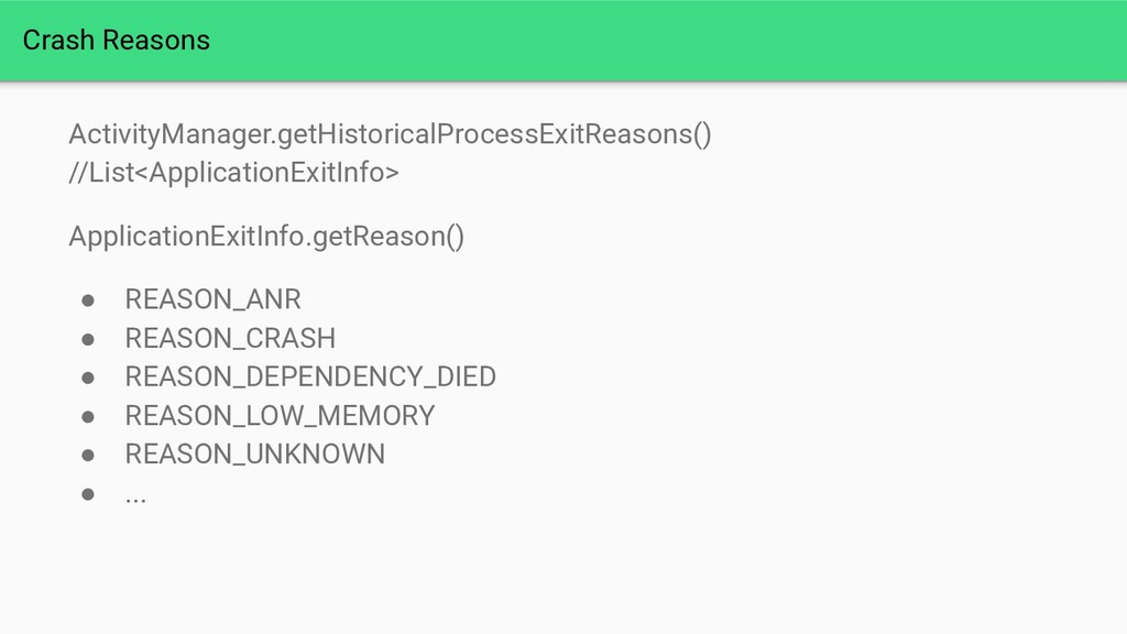 ActivityManager.getHistoricalProcessExitReasons...