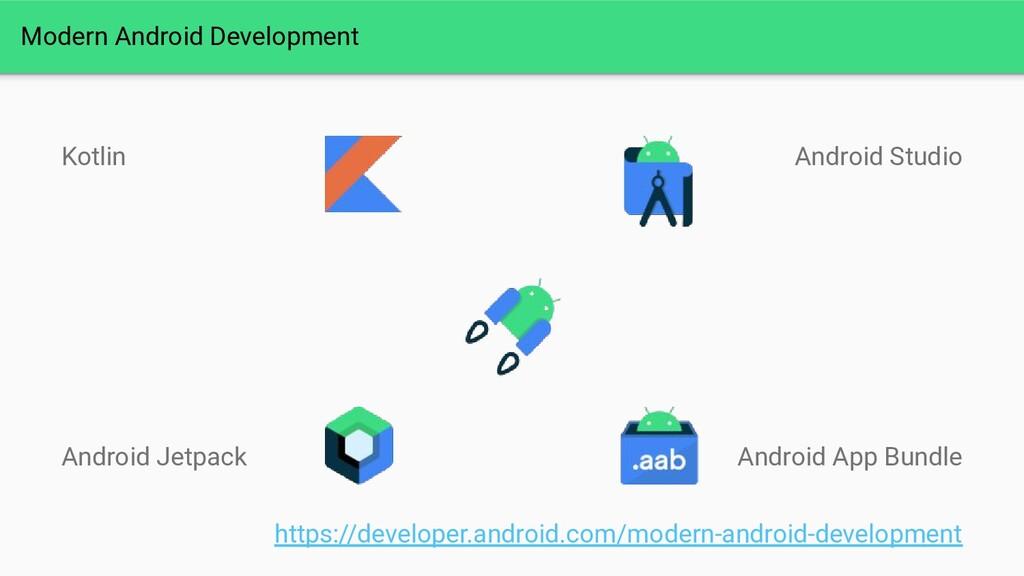 Modern Android Development Kotlin Android Jetpa...