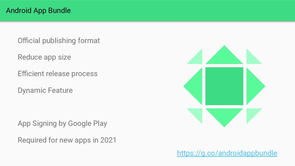 Android App Bundle Official publishing format Red...