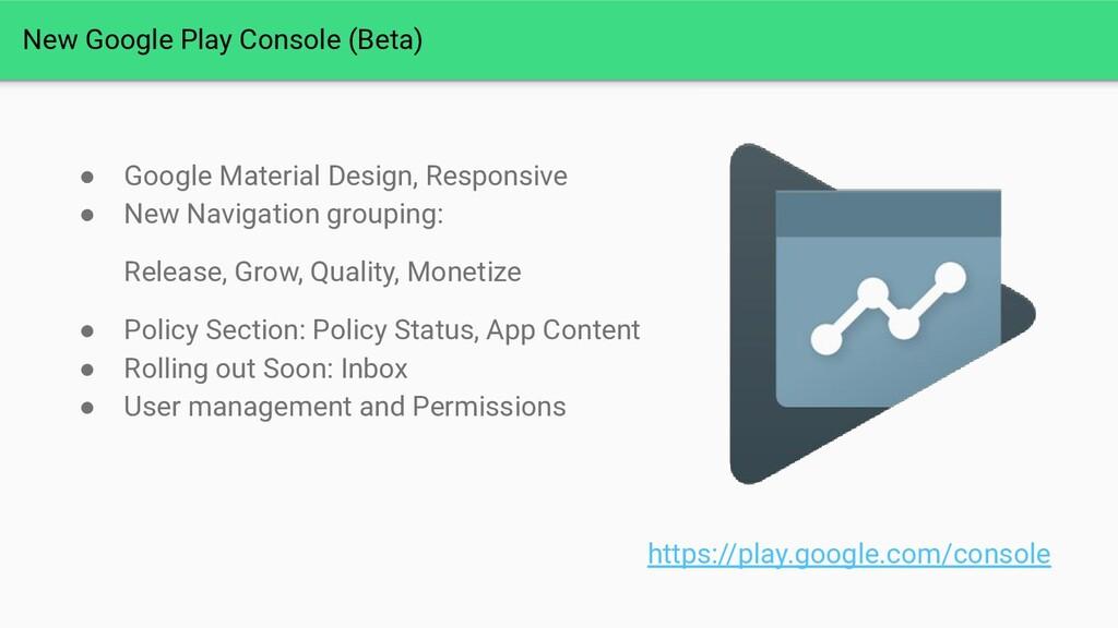 New Google Play Console (Beta) ● Google Materia...