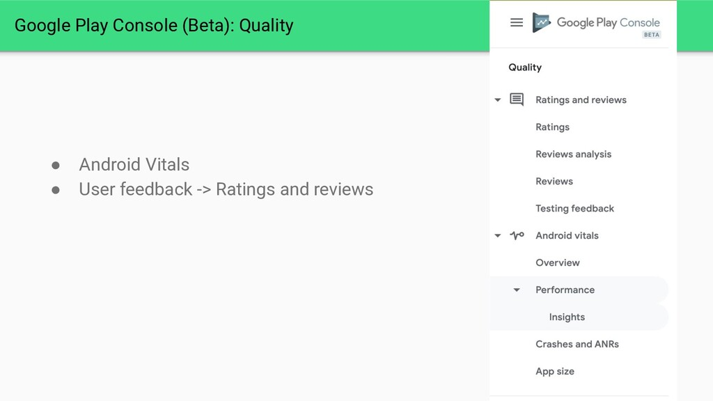 Google Play Console (Beta): Quality ● Android V...
