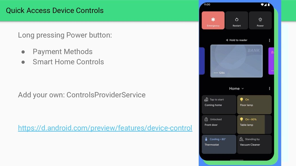 Quick Access Device Controls Long pressing Powe...