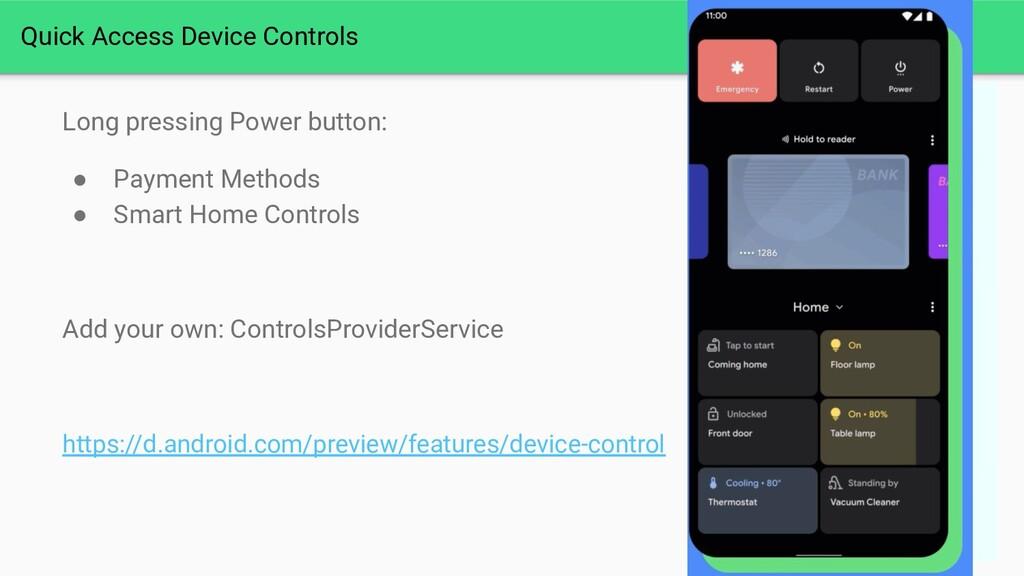 Quick Access Device Controls Long pressing Powe...