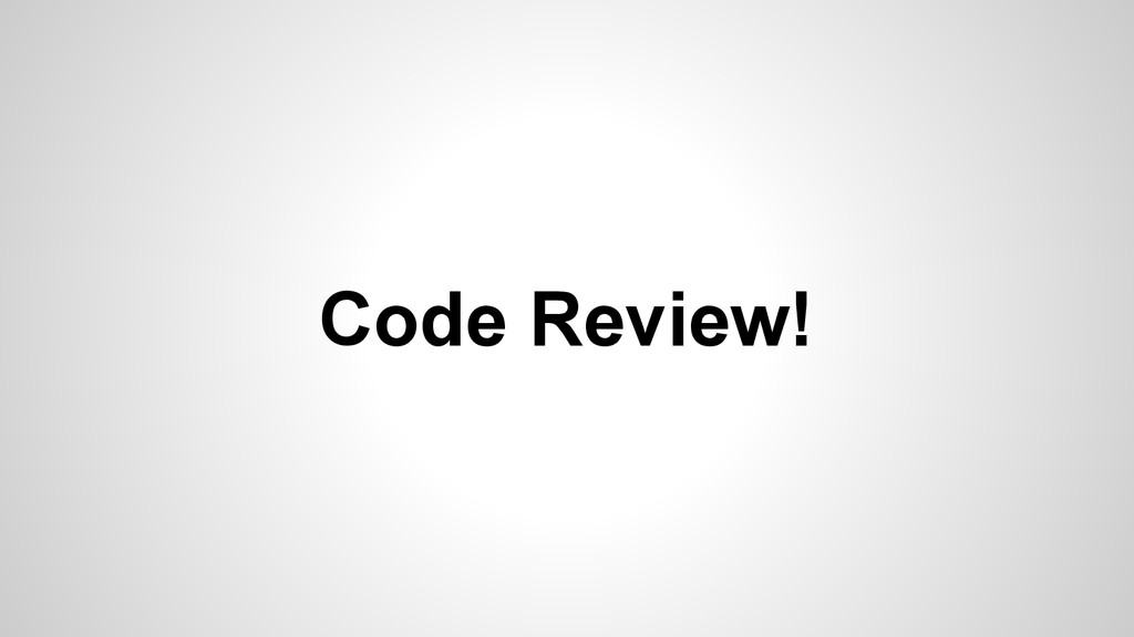 Code Review!