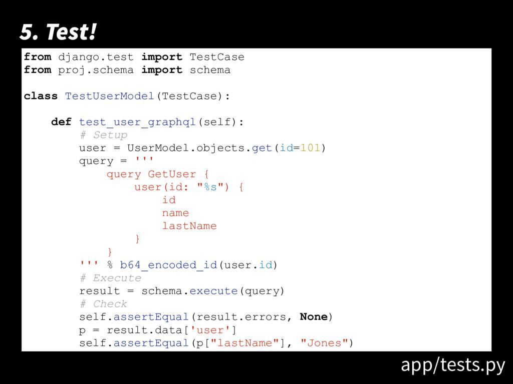 print 'hello world!' 5. Test! from django.test ...