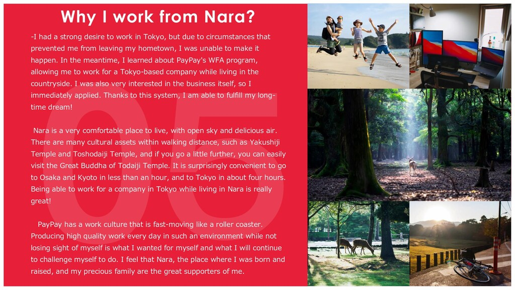 Why I work from Nara? -I had a strong desire to...