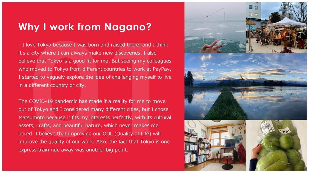 Why I work from Nagano? - I love Tokyo because ...