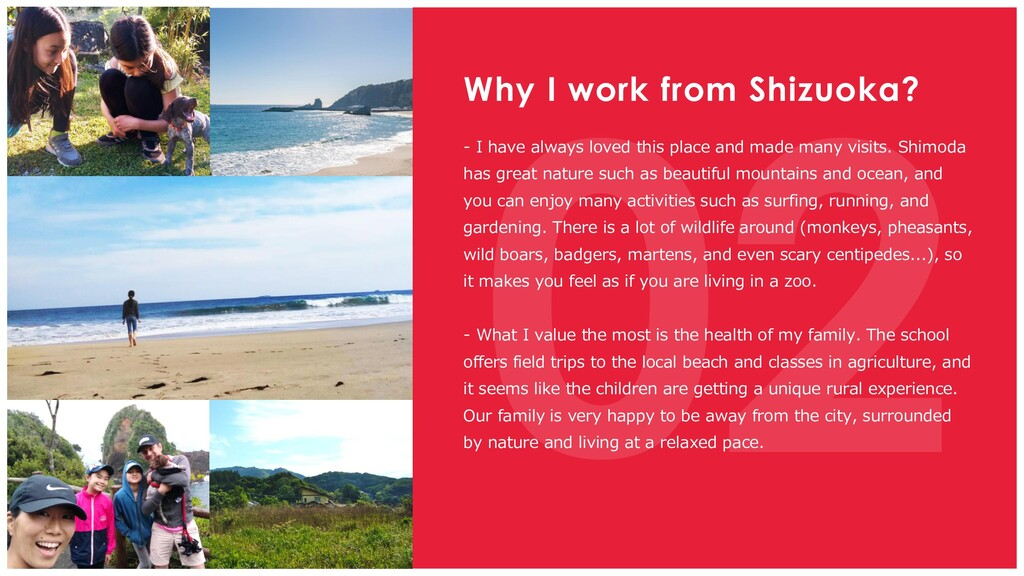 Why I work from Shizuoka? - I have always loved...