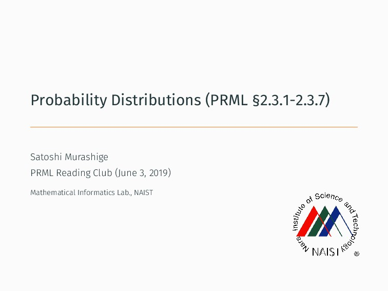 Probability Distributions (PRML §2.3.1-2.3.7) S...