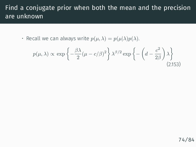 Find a conjugate prior when both the mean and t...