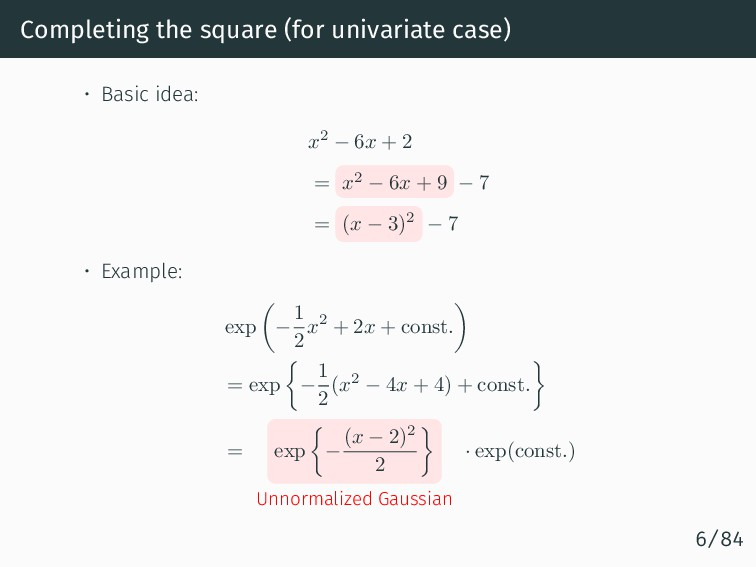 Completing the square (for univariate case) • B...
