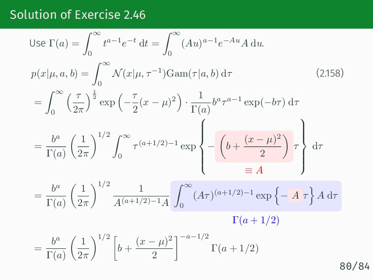 Solution of Exercise 2.46 Use Γ(a) = ∫ ∞ 0 ta−1...
