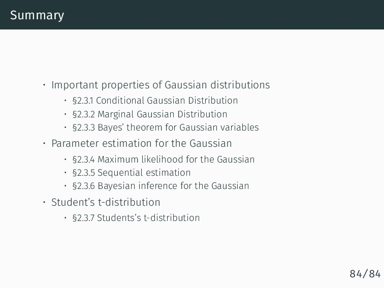 Summary • Important properties of Gaussian dist...
