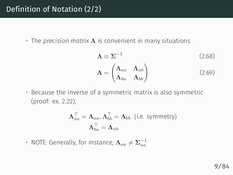Definition of Notation (2/2) • The precision ma...