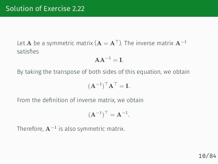 Solution of Exercise 2.22 Let A be a symmetric ...