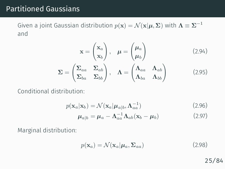 Partitioned Gaussians Given a joint Gaussian di...