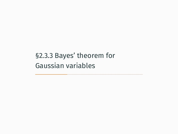 §2.3.3 Bayes' theorem for Gaussian variables