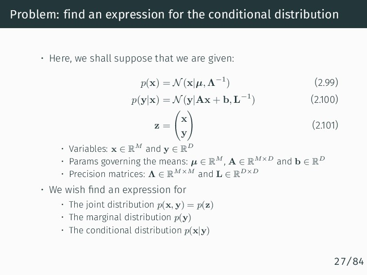 Problem: find an expression for the conditional...
