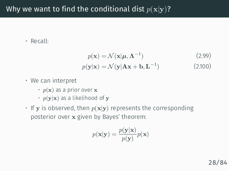 Why we want to find the conditional dist p(x|y)...