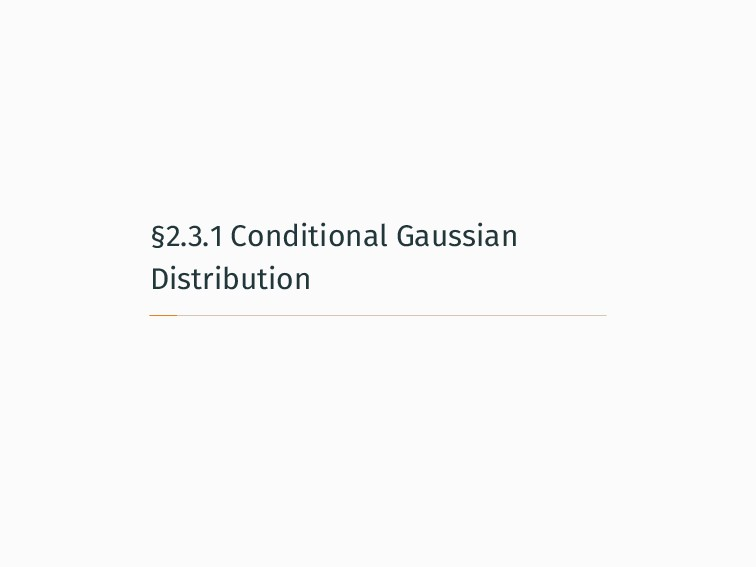 §2.3.1 Conditional Gaussian Distribution