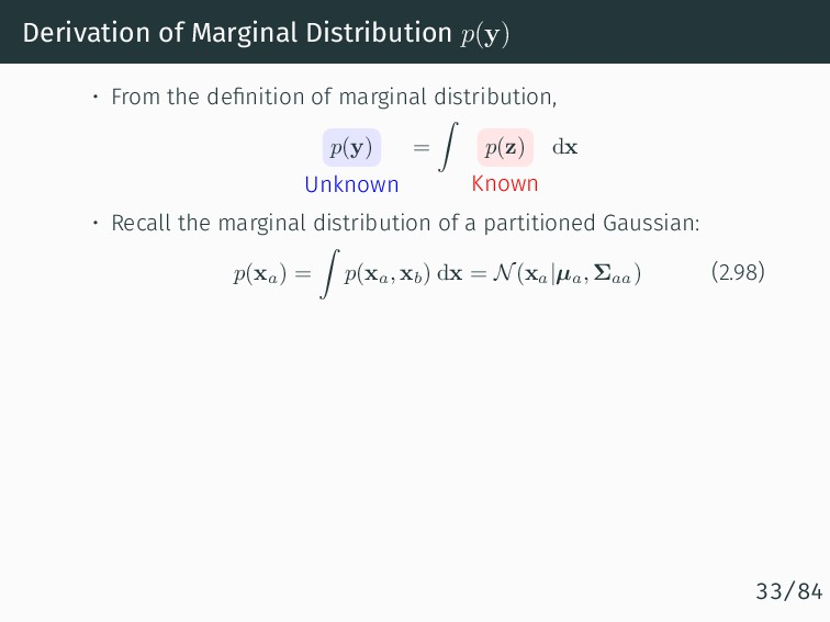 Derivation of Marginal Distribution p(y) • From...