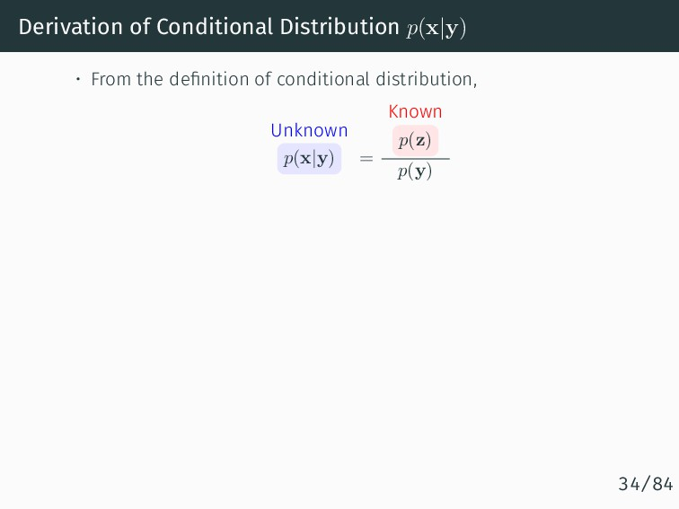 Derivation of Conditional Distribution p(x|y) •...