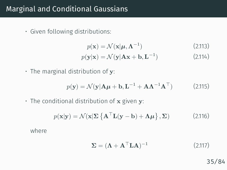 Marginal and Conditional Gaussians • Given foll...