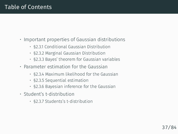 Table of Contents • Important properties of Gau...