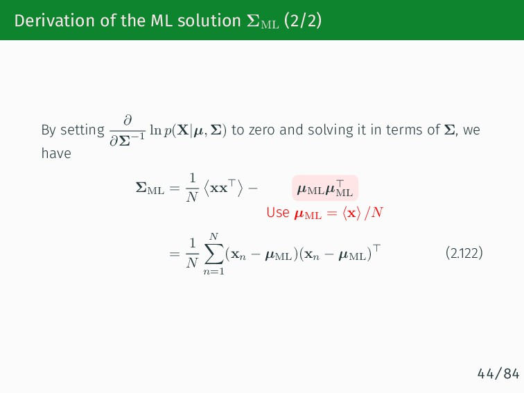 Derivation of the ML solution ΣML (2/2) By sett...