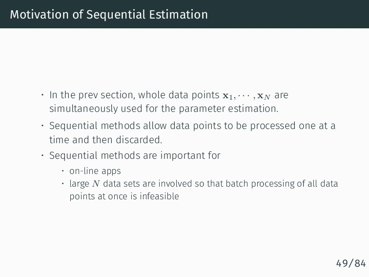 Motivation of Sequential Estimation • In the pr...
