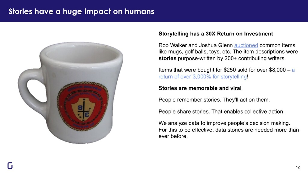 Stories have a huge impact on humans 12 Storyte...