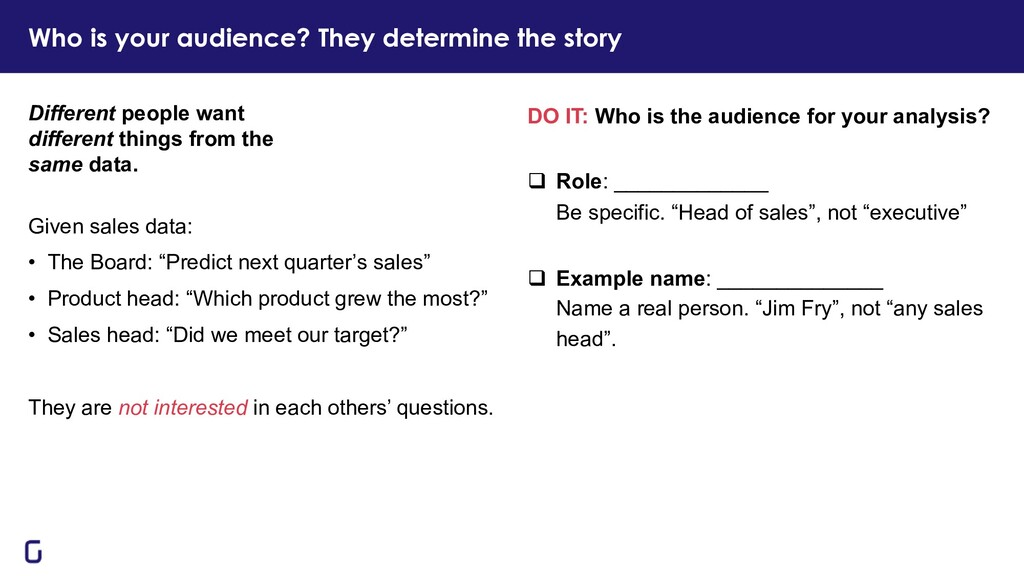 DO IT: Who is the audience for your analysis? q...