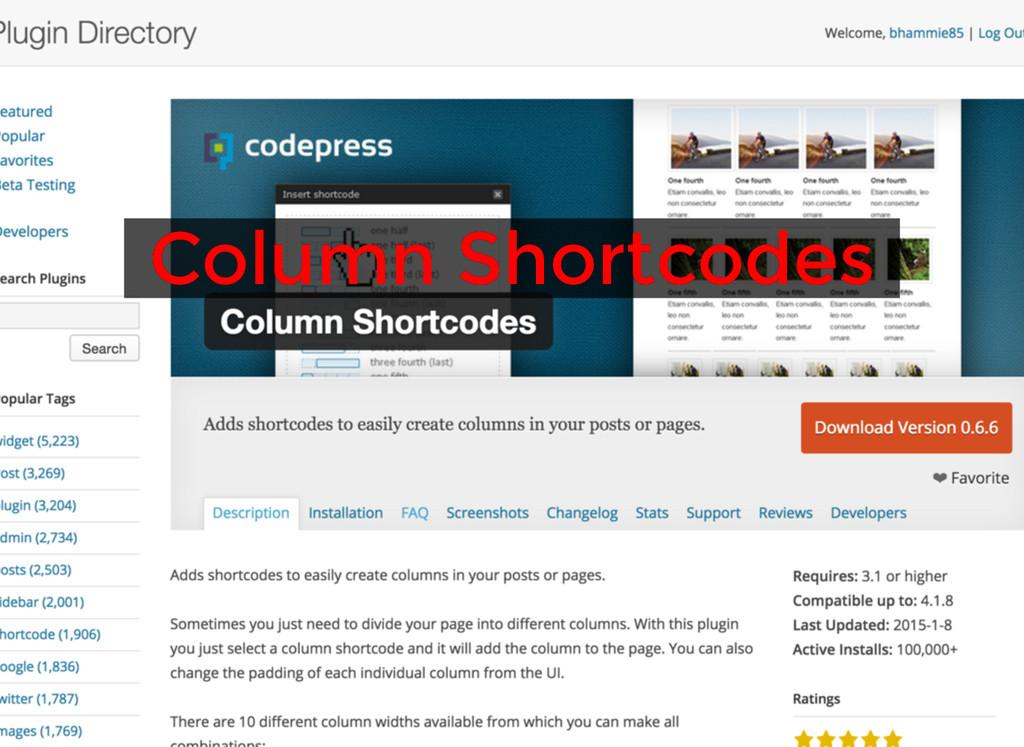 Column Shortcodes Column Shortcodes