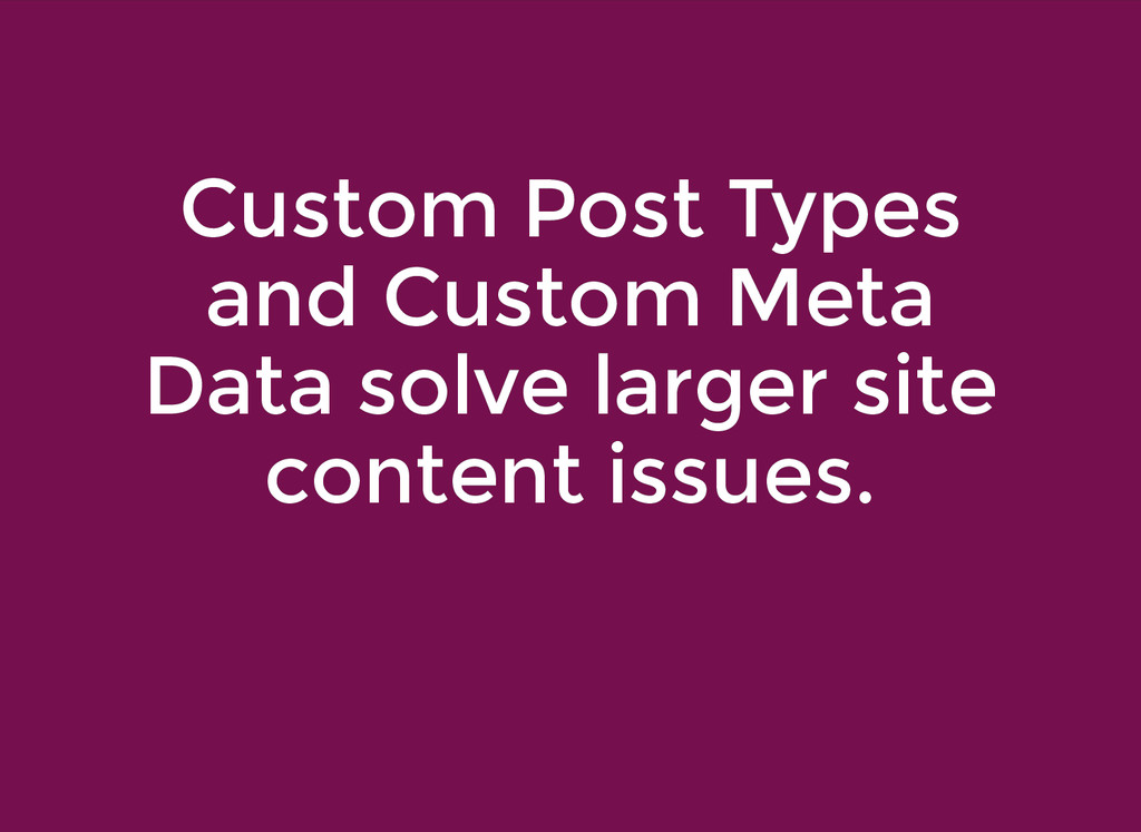 Custom Post Types Custom Post Types and Custom ...