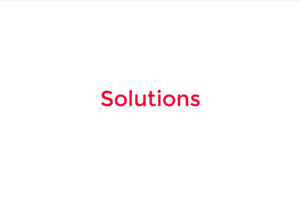 Solutions Solutions
