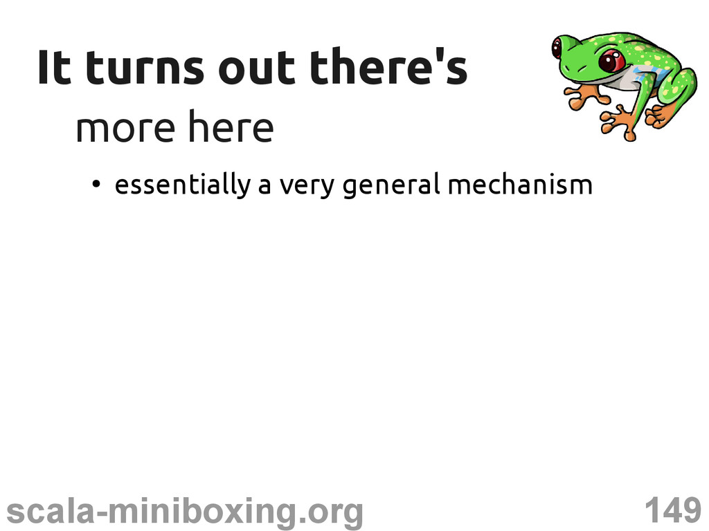 149 scala-miniboxing.org It turns out there's I...