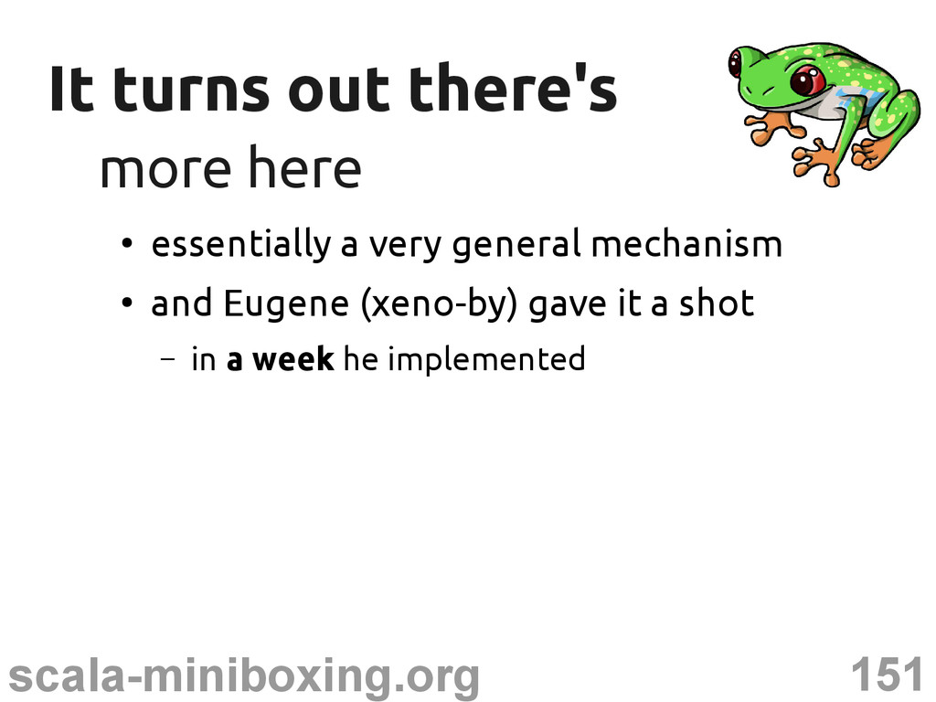 151 scala-miniboxing.org It turns out there's I...