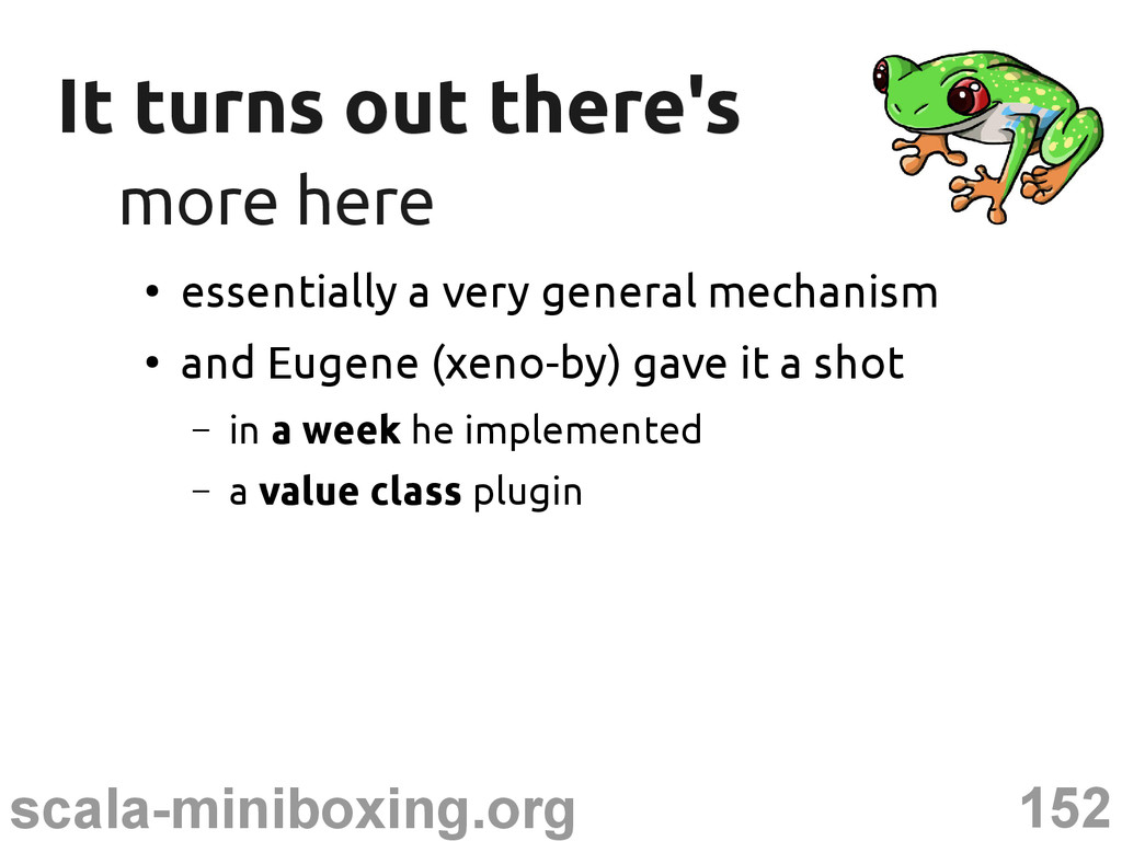 152 scala-miniboxing.org It turns out there's I...