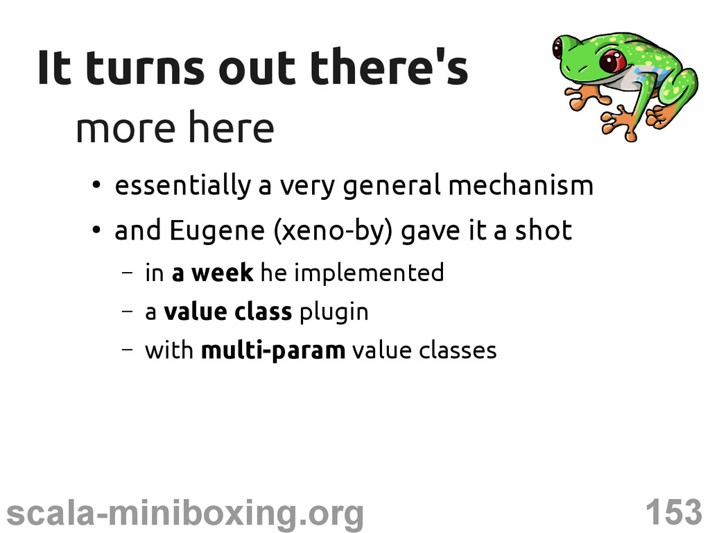 153 scala-miniboxing.org It turns out there's I...