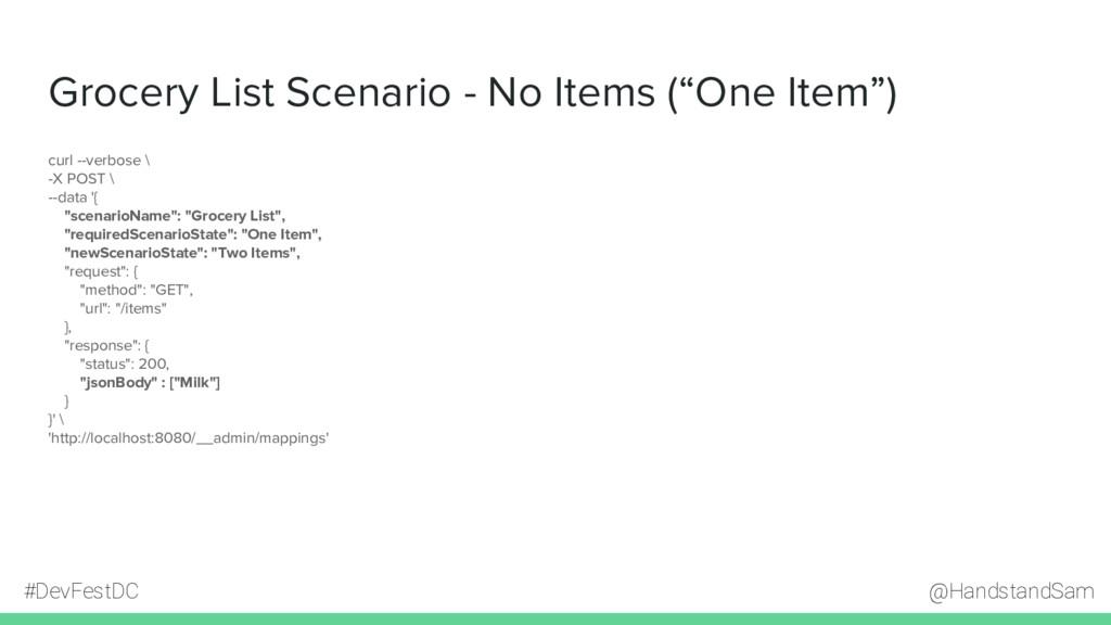 @HandstandSam #DevFestDC Grocery List Scenario ...