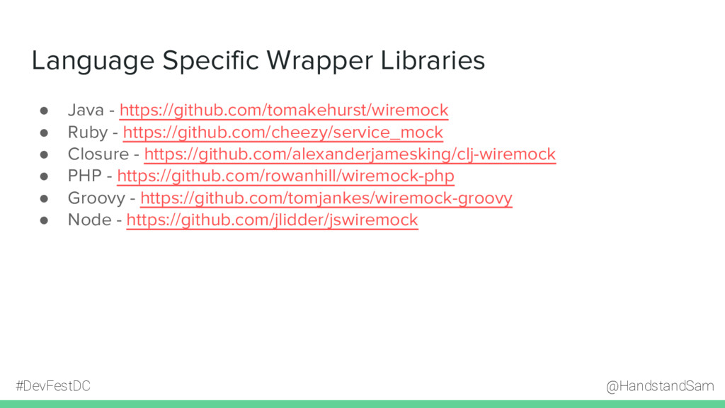 @HandstandSam #DevFestDC Language Specific Wrap...