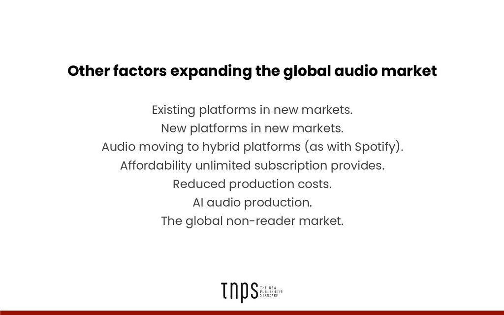 Other factors expanding the global audio market...